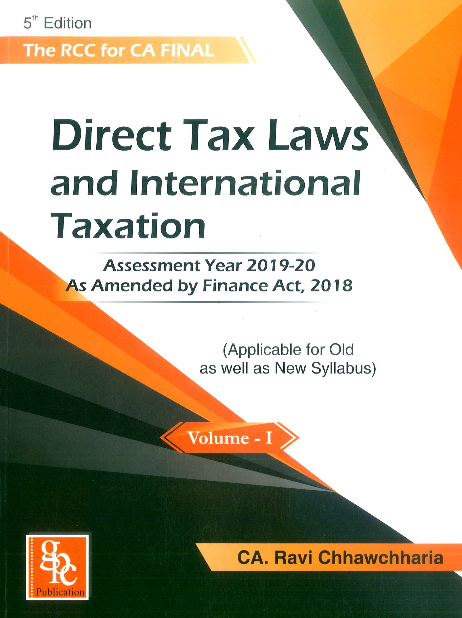 GPC publication The RCC Direct Taxes  Set of vol - 2  By  Ravi Chhawchharia