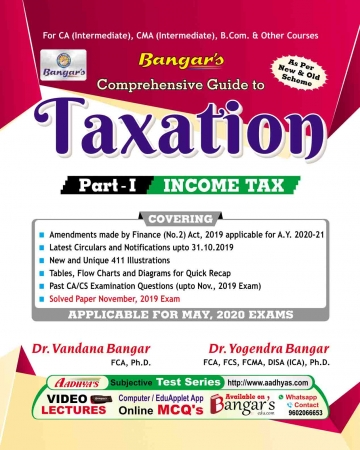 Comprehensive Guide to Taxation (Income Tax and GST) Set of 2 Volume Old and New Syllabus By Yogendra Bangar ,Vandana Bangar,